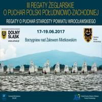 III Regaty Żeglarskie o Puchar Polski Południowo - Zachodniej